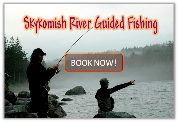 Book a Skykomish River fishing trip